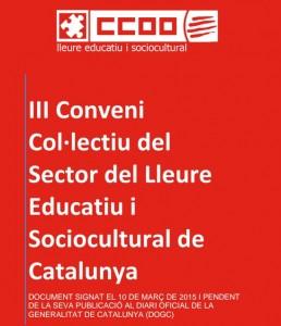 CCOO: III Conveni Col·lectiu del Sector del Lleure Educatiu i Sociocultural de Catalunya