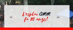 L'Esplai GMM fa 80 anys!