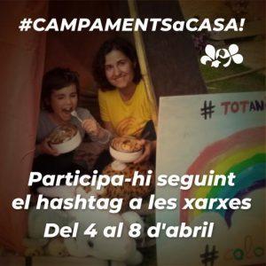 Aquests dies, #CAMPAMENTSaCASA!