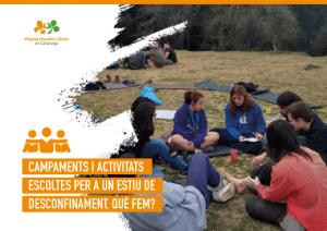 Campaments i activitats escoltes per a aquest estiu de desconfinament, Què fem?